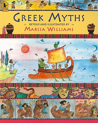 Greek Myths for Young Children By Williams, Marcia/ Williams, Marcia (ILT)