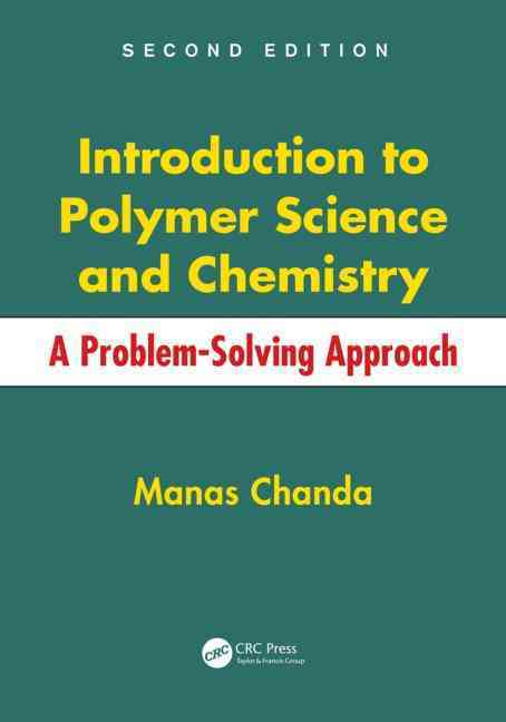 Introduction to Polymer Science and Chemistry By Chanda, Manas