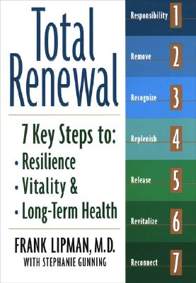 Total Renewal By Lipman, Frank, M.D./ Gunning, Stephanie